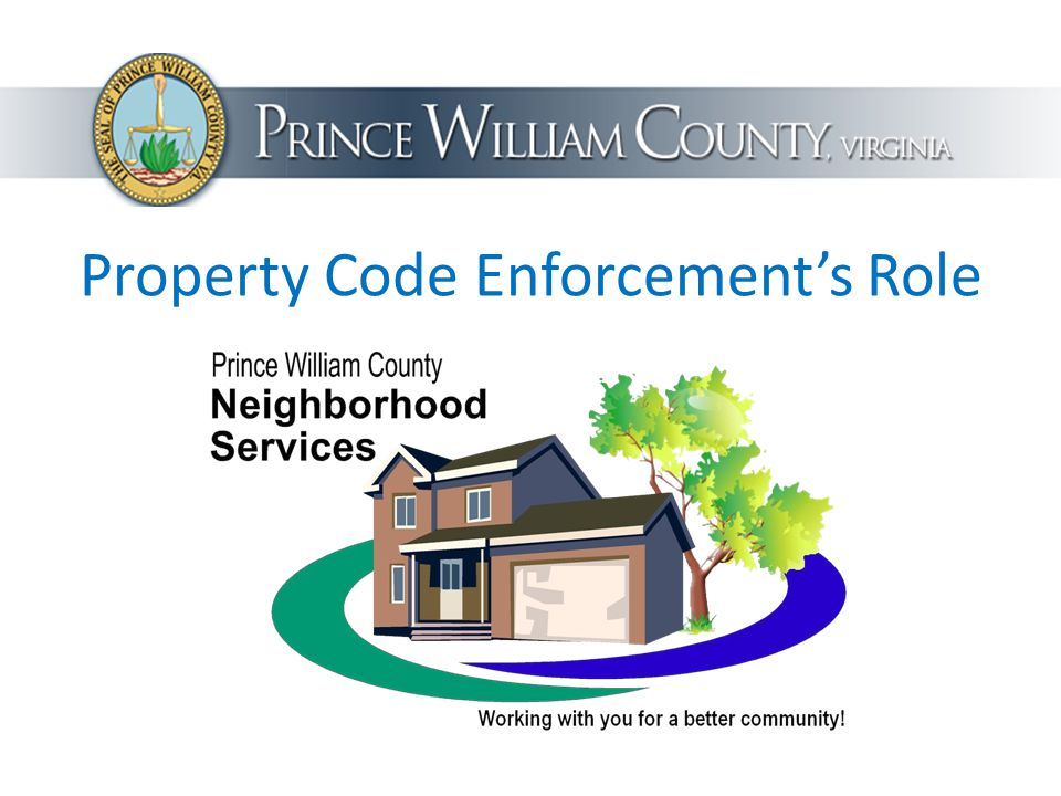 Property Code Enforcement's Role