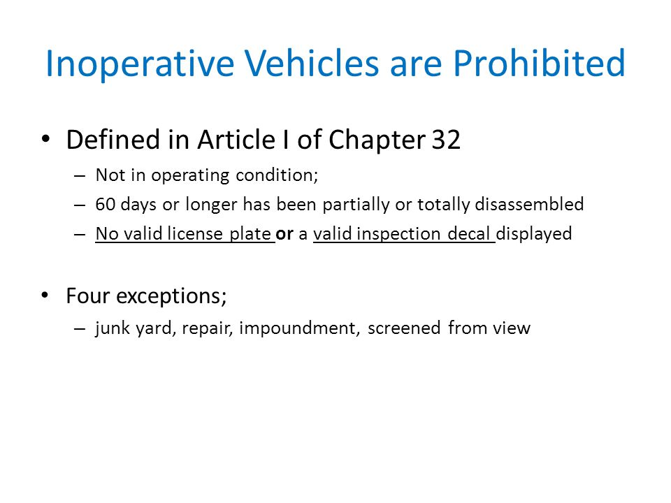 Inoperative Vehicles are Prohibited