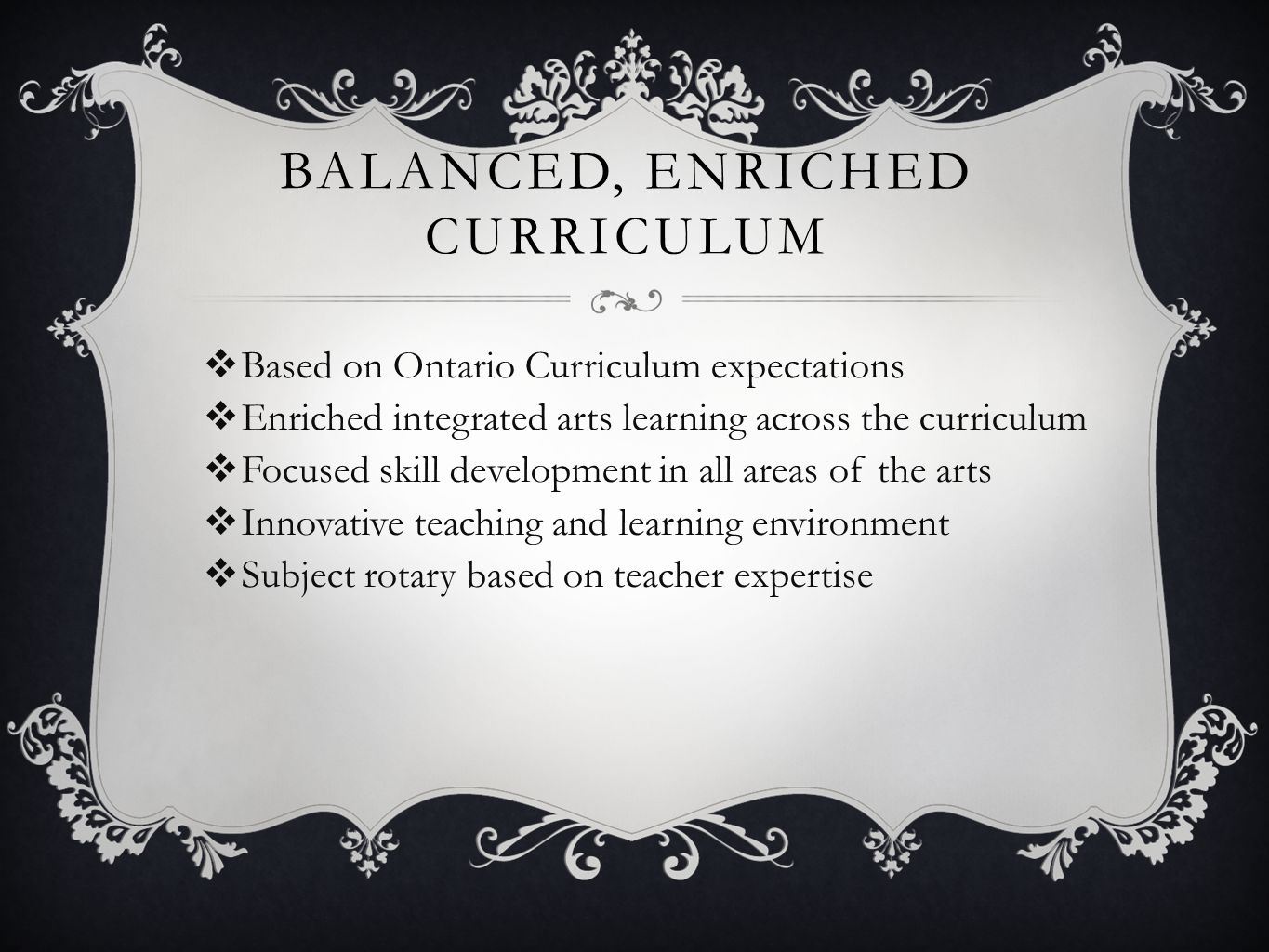 Balanced, enriched curriculum