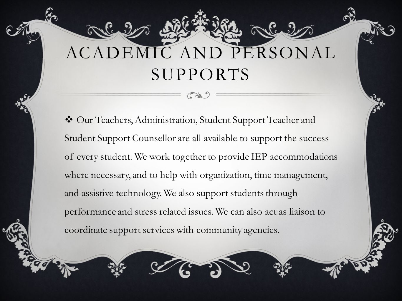 Academic and personal supports