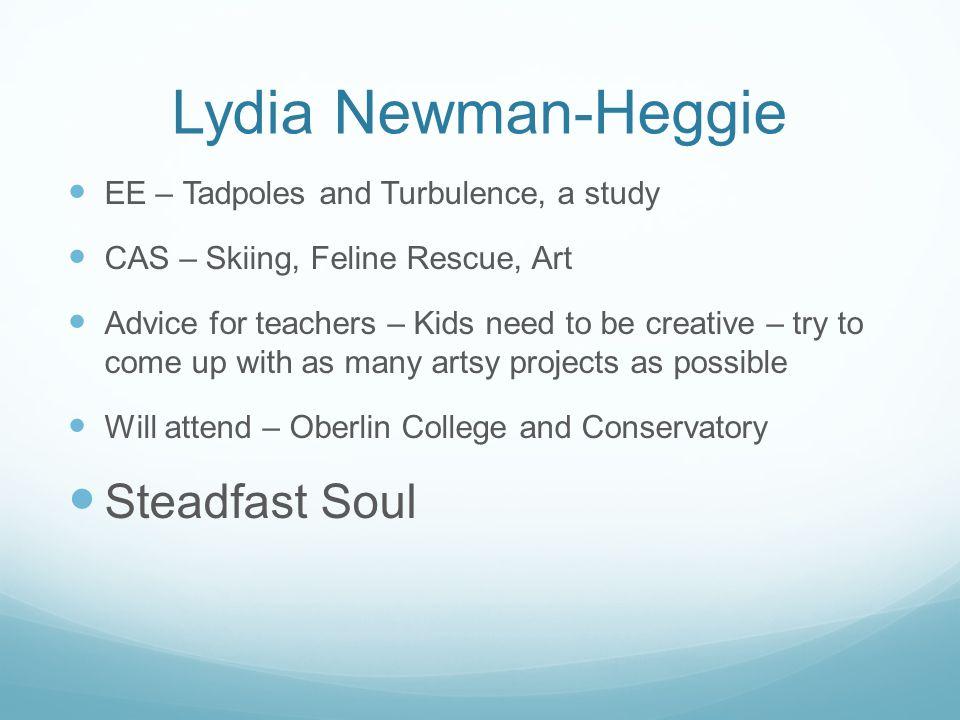 Lydia Newman-Heggie Steadfast Soul