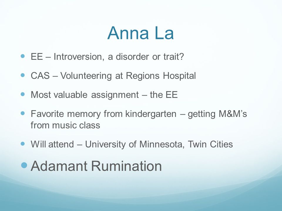 Anna La Adamant Rumination EE – Introversion, a disorder or trait