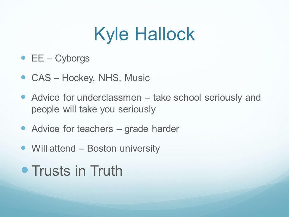 Kyle Hallock Trusts in Truth EE – Cyborgs CAS – Hockey, NHS, Music