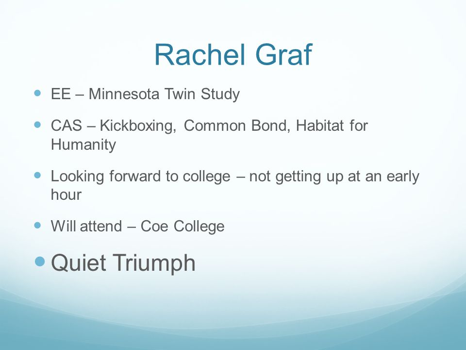Rachel Graf Quiet Triumph EE – Minnesota Twin Study