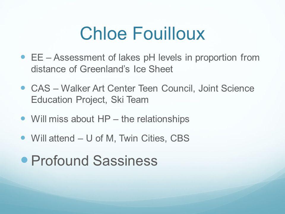 Chloe Fouilloux Profound Sassiness