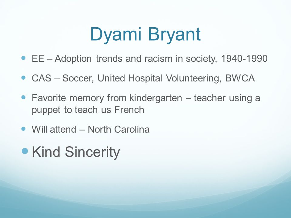 Dyami Bryant Kind Sincerity