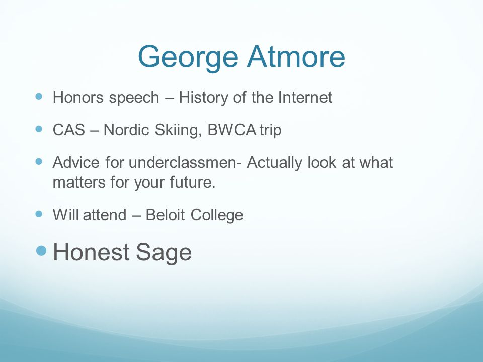 George Atmore Honest Sage Honors speech – History of the Internet