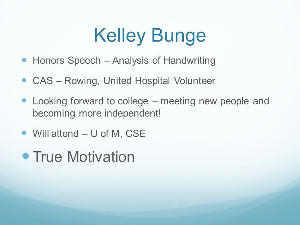 Kelley Bunge True Motivation Honors Speech – Analysis of Handwriting