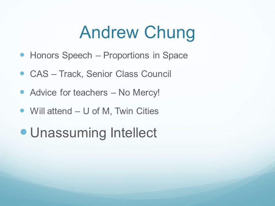 Andrew Chung Unassuming Intellect Honors Speech – Proportions in Space