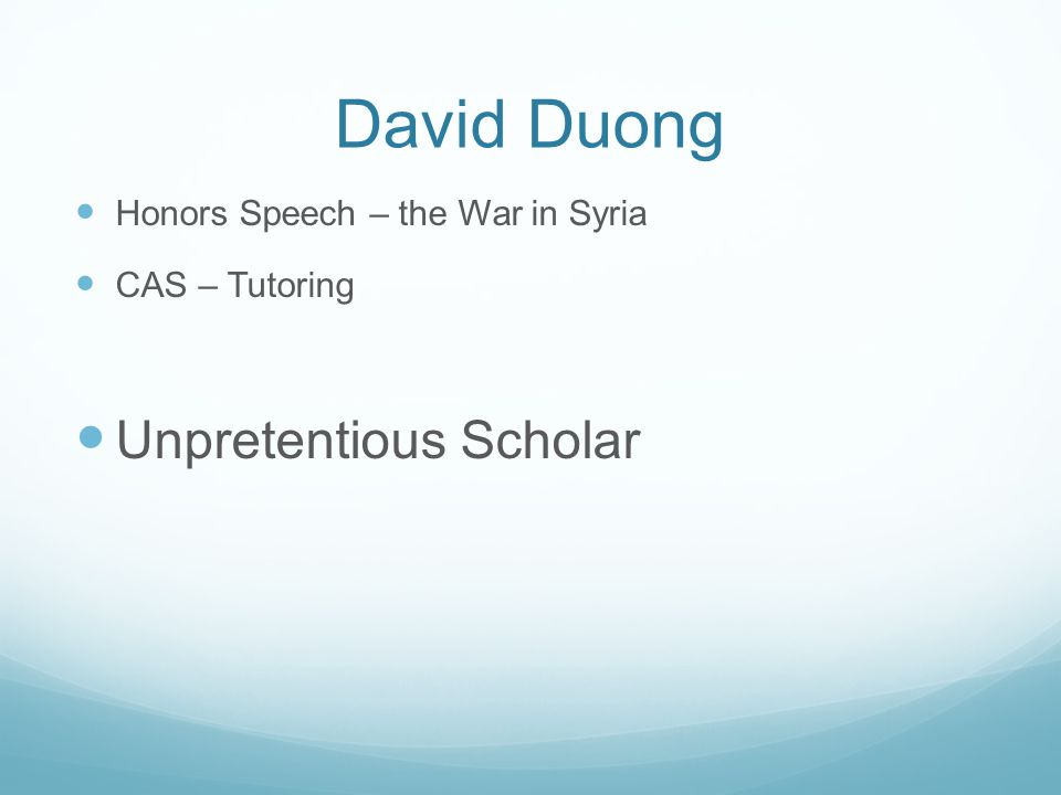 David Duong Unpretentious Scholar Honors Speech – the War in Syria