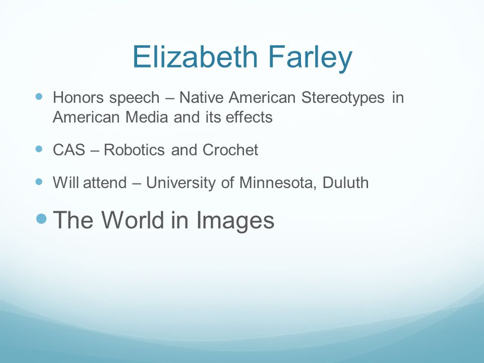 Elizabeth Farley The World in Images
