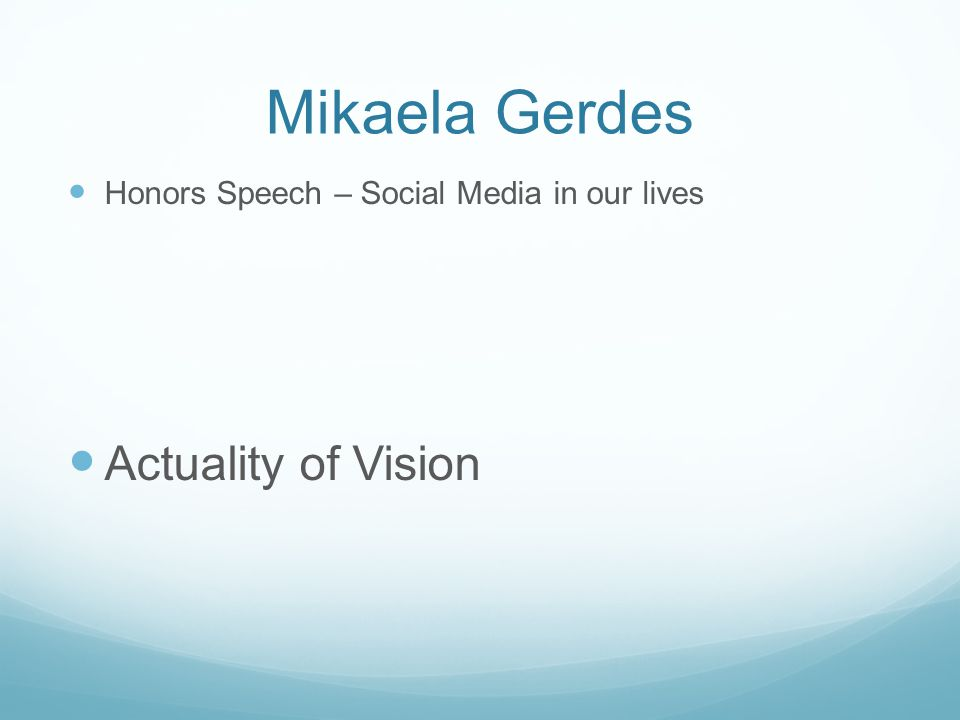 Mikaela Gerdes Actuality of Vision