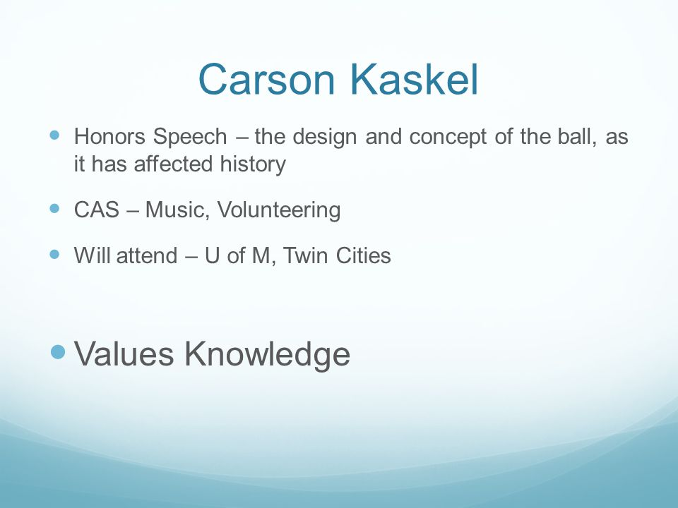Carson Kaskel Values Knowledge