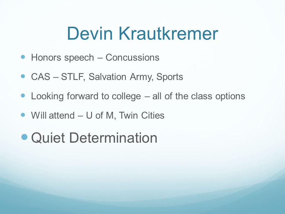 Devin Krautkremer Quiet Determination Honors speech – Concussions