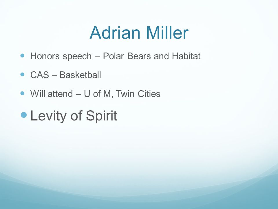 Adrian Miller Levity of Spirit Honors speech – Polar Bears and Habitat