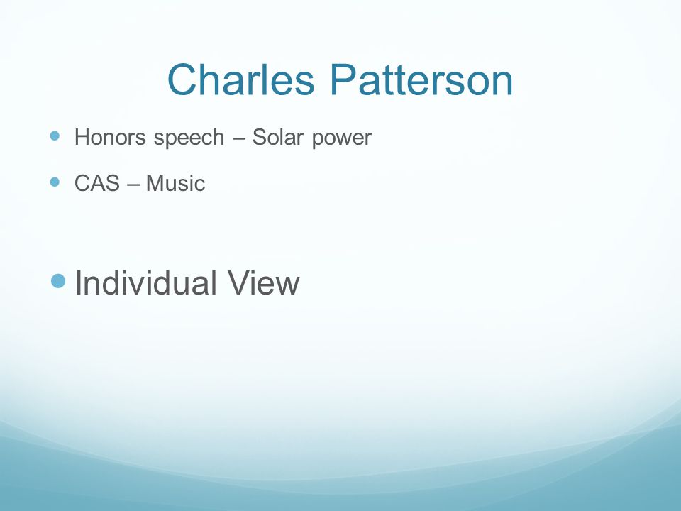 Charles Patterson Individual View Honors speech – Solar power