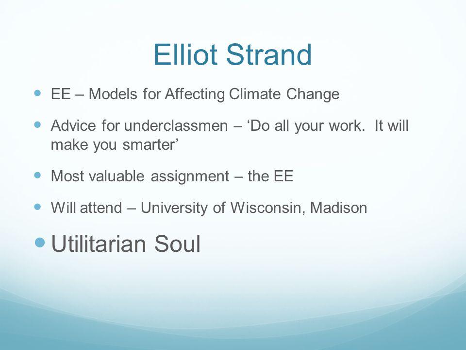 Elliot Strand Utilitarian Soul