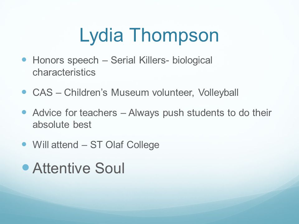 Lydia Thompson Attentive Soul