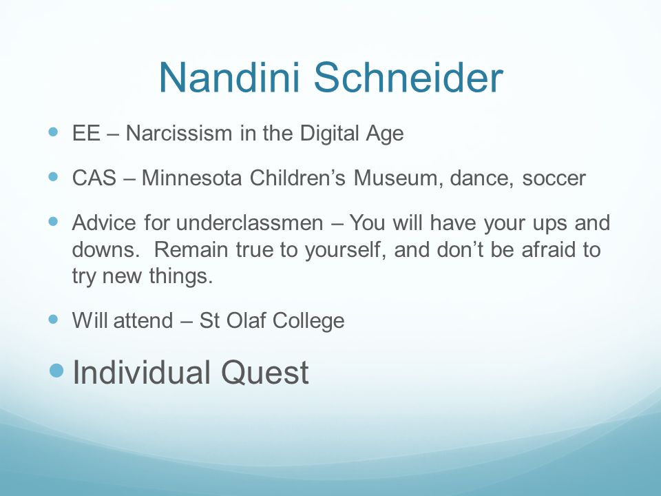 Nandini Schneider Individual Quest EE – Narcissism in the Digital Age