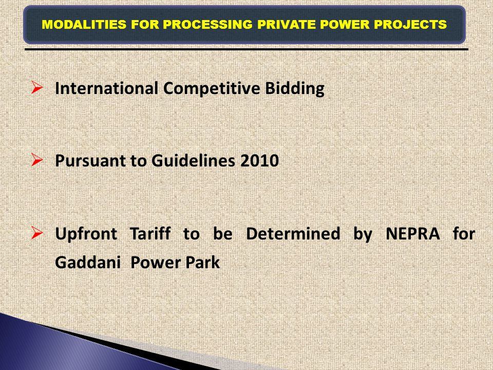 MODALITIES FOR PROCESSING PRIVATE POWER PROJECTS