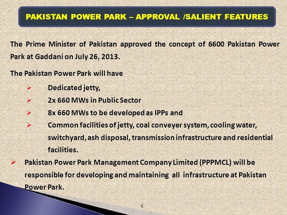 PAKISTAN POWER PARK – APPROVAL /SALIENT FEATURES