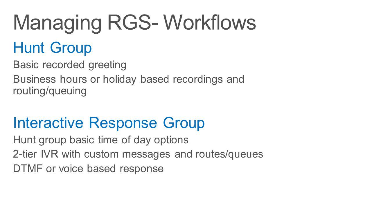 Managing RGS- Workflows