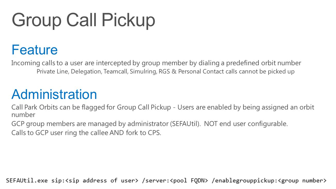 Group Call Pickup Feature Administration