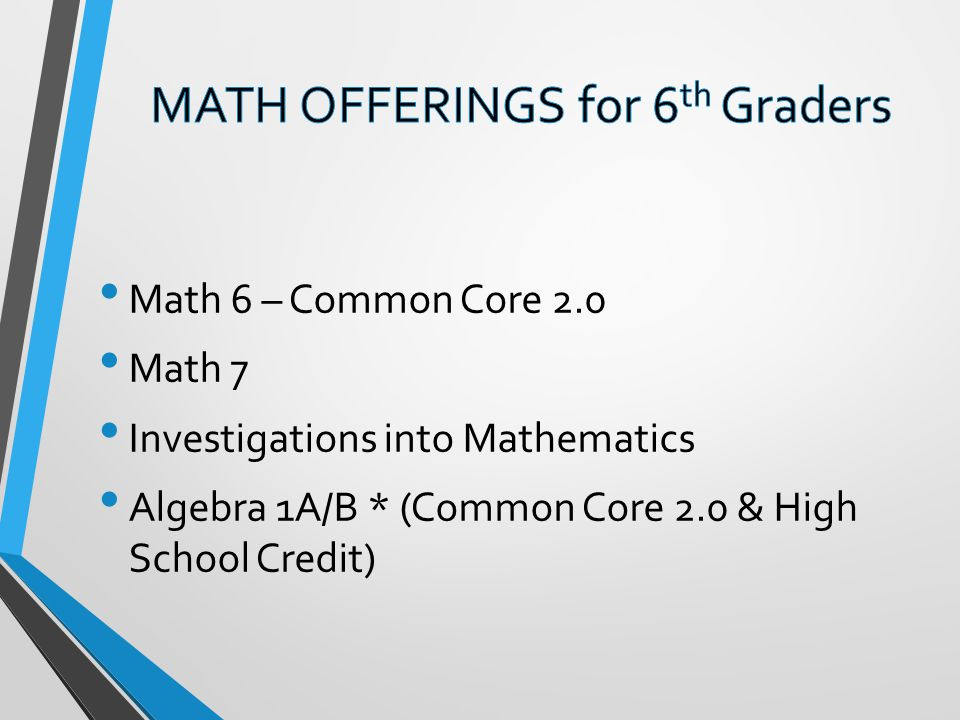 MATH OFFERINGS for 6th Graders