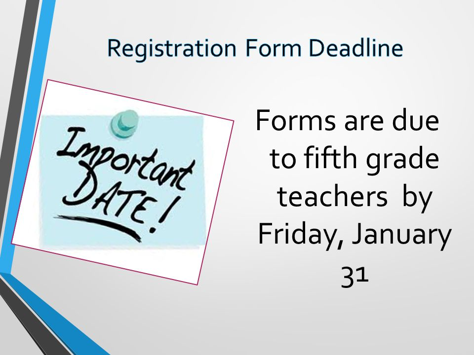 Registration Form Deadline