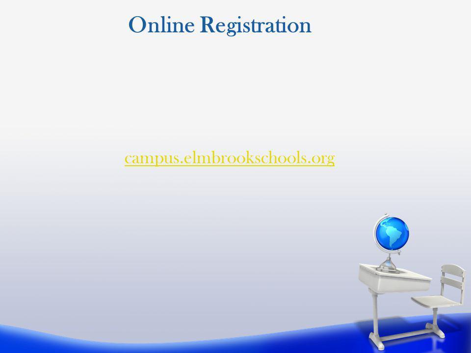 Online Registration campus.elmbrookschools.org Tammy ---
