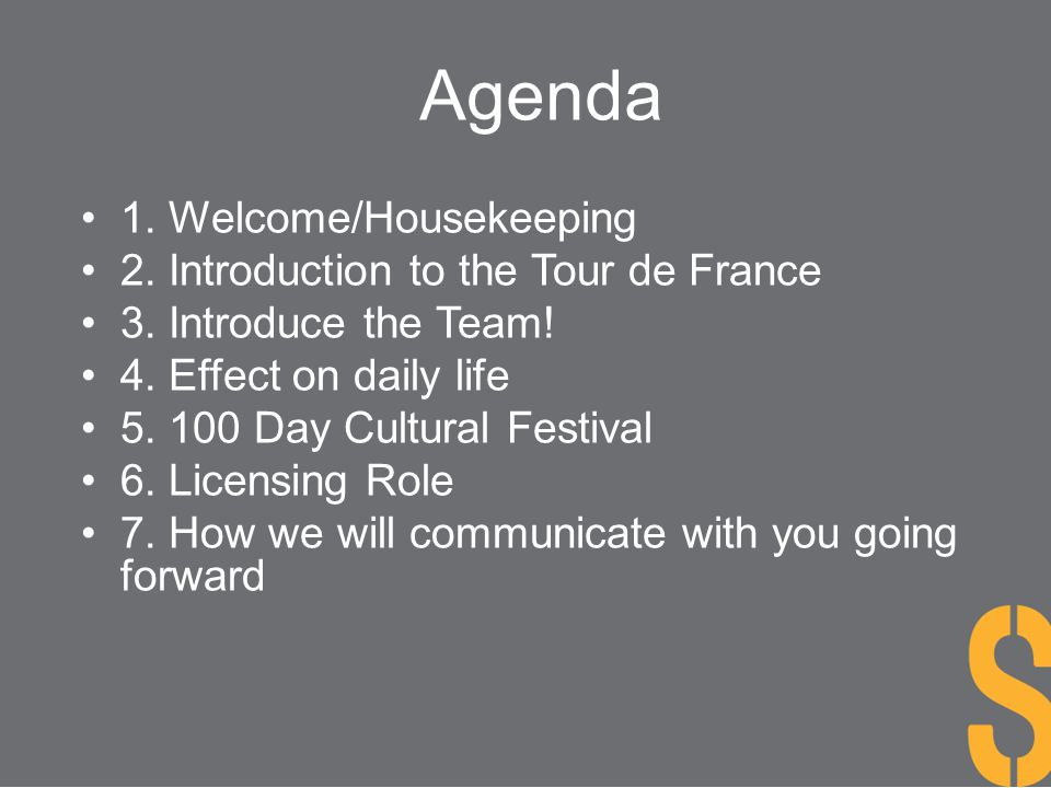 Agenda 1. Welcome/Housekeeping 2. Introduction to the Tour de France