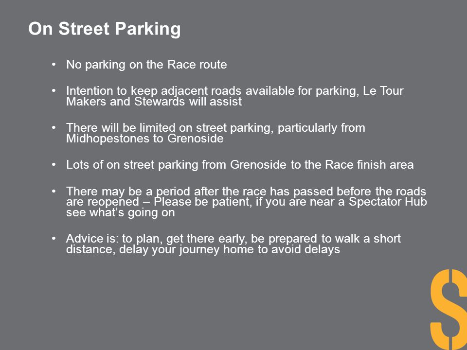 On Street Parking No parking on the Race route
