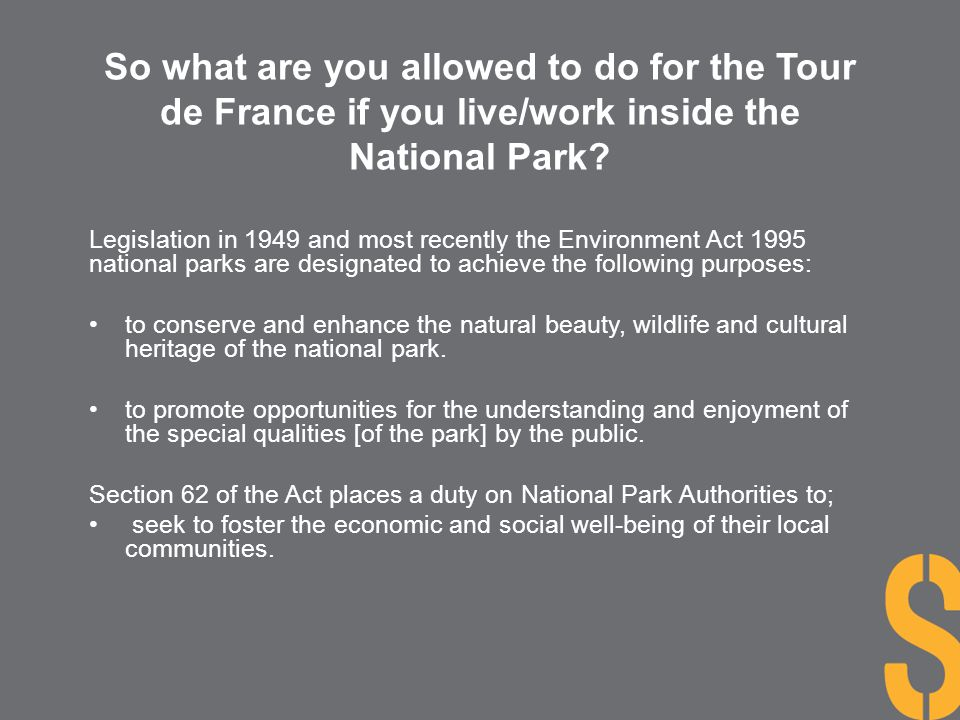 So what are you allowed to do for the Tour de France if you live/work inside the National Park
