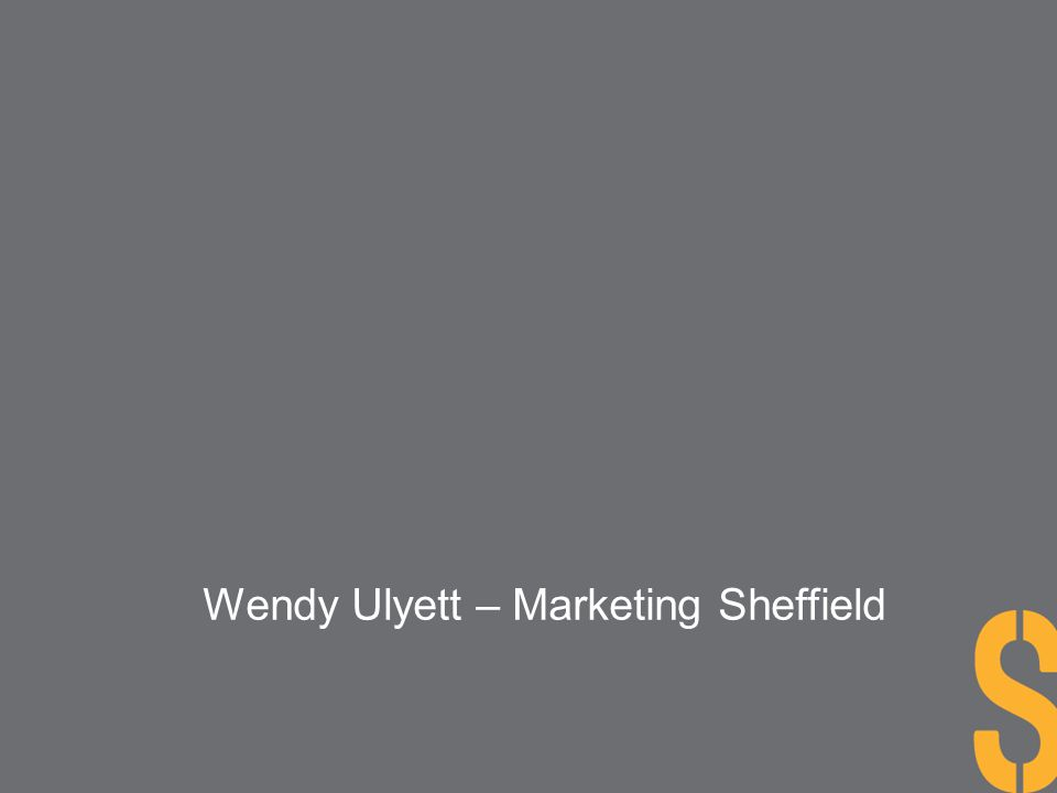 Wendy Ulyett – Marketing Sheffield