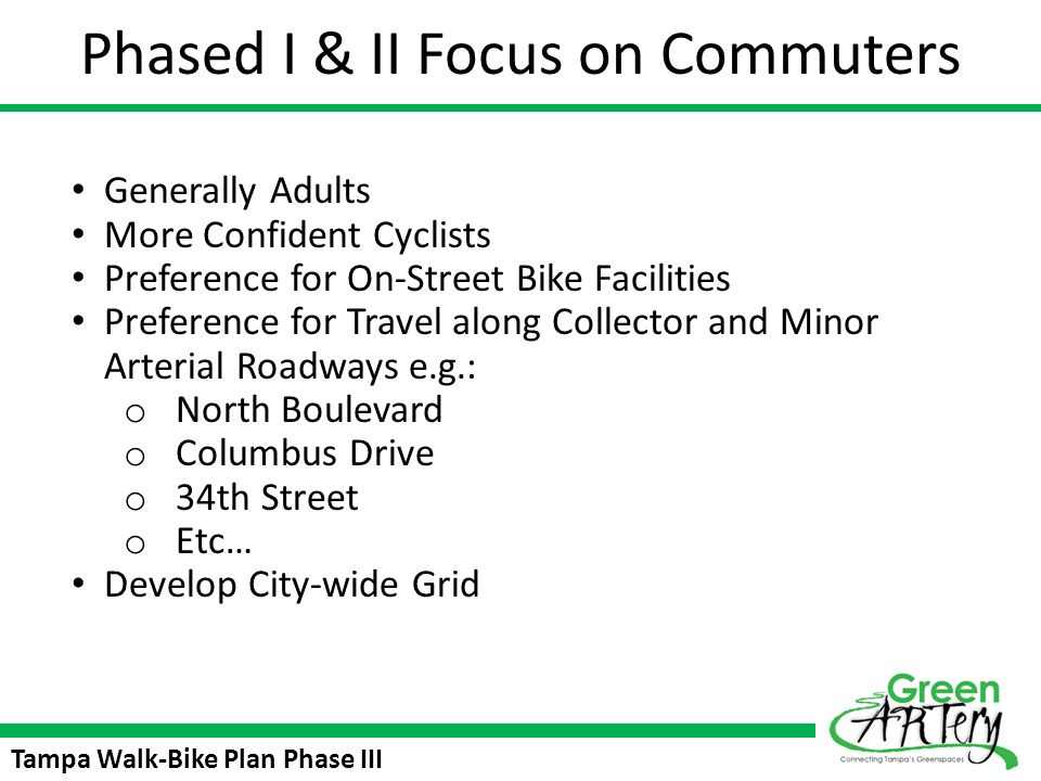 Phased I & II Focus on Commuters