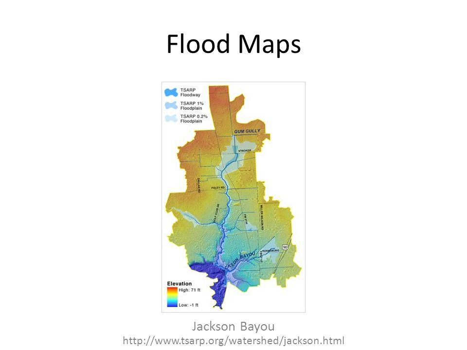 Flood Maps Jackson Bayou http://www.tsarp.org/watershed/jackson.html