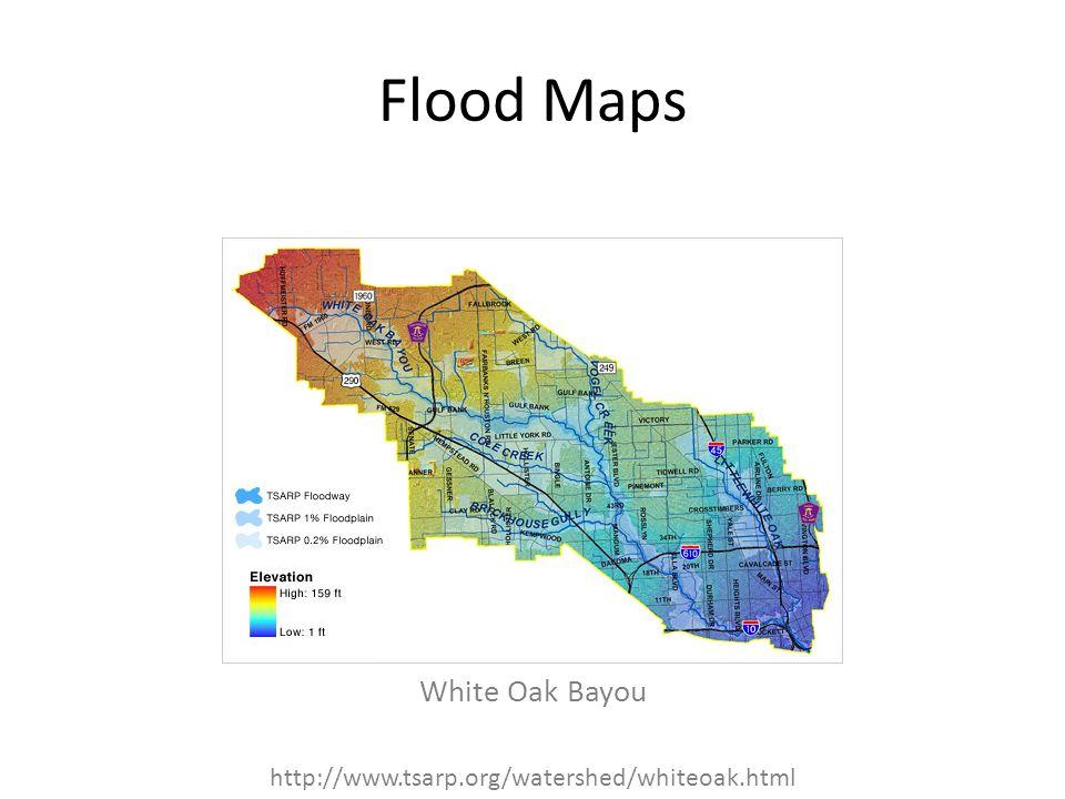 Flood Maps White Oak Bayou