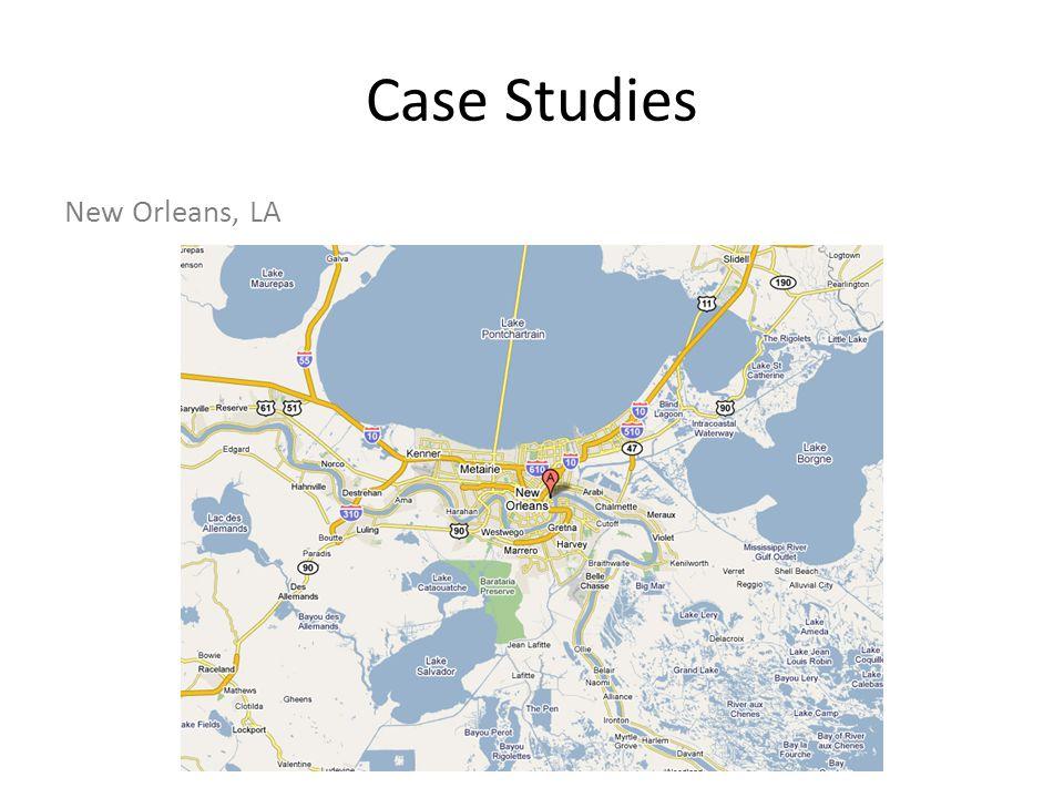 Case Studies New Orleans, LA