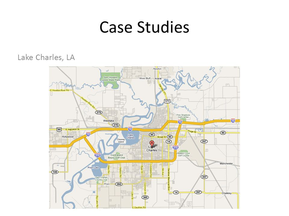 Case Studies Lake Charles, LA