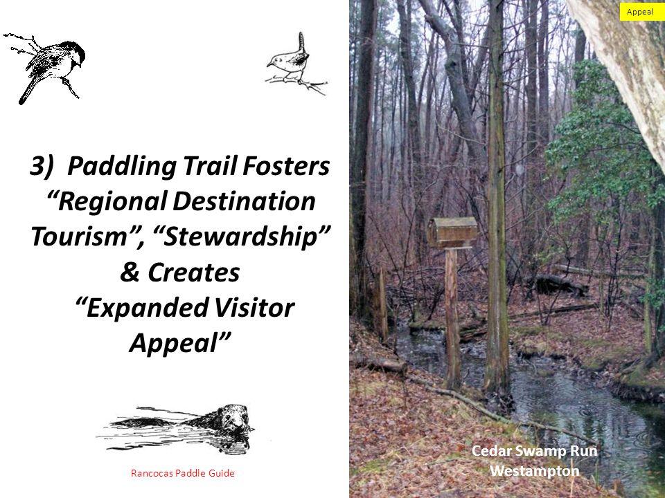 3) Paddling Trail Fosters Regional Destination