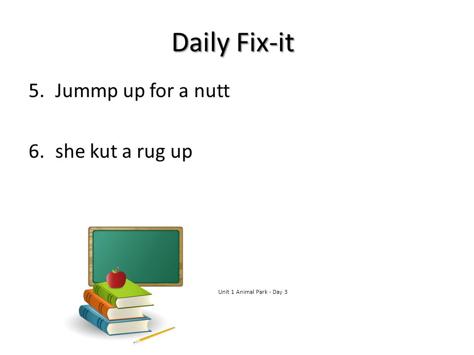 Daily Fix-it Jummp up for a nutt she kut a rug up