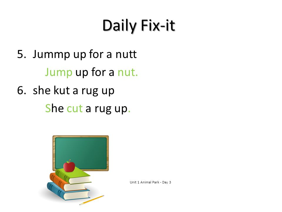 Daily Fix-it Jummp up for a nutt Jump up for a nut. she kut a rug up