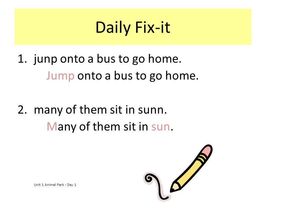 Daily Fix-it junp onto a bus to go home. Jump onto a bus to go home.