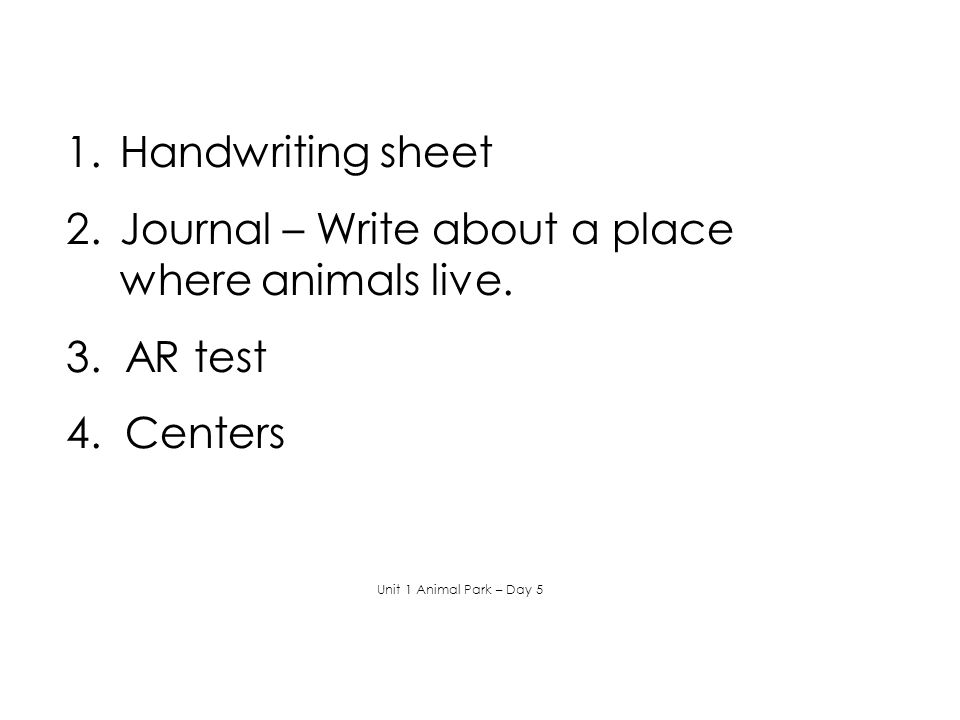 Journal – Write about a place where animals live.
