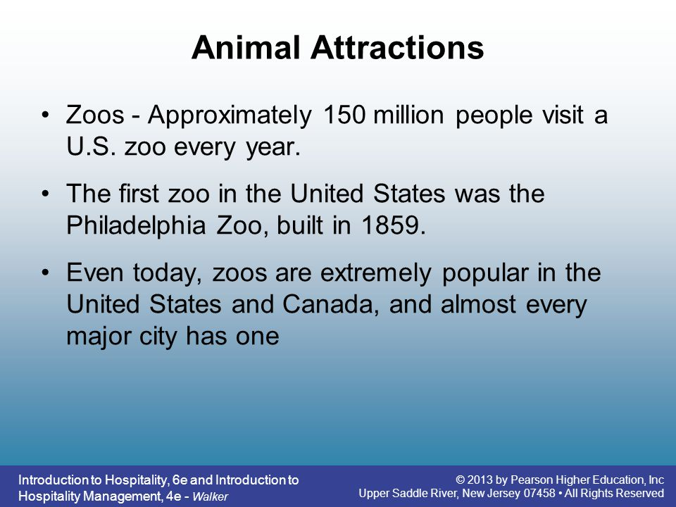 Animal Attractions Zoos - Approximately 150 million people visit a U.S. zoo every year.