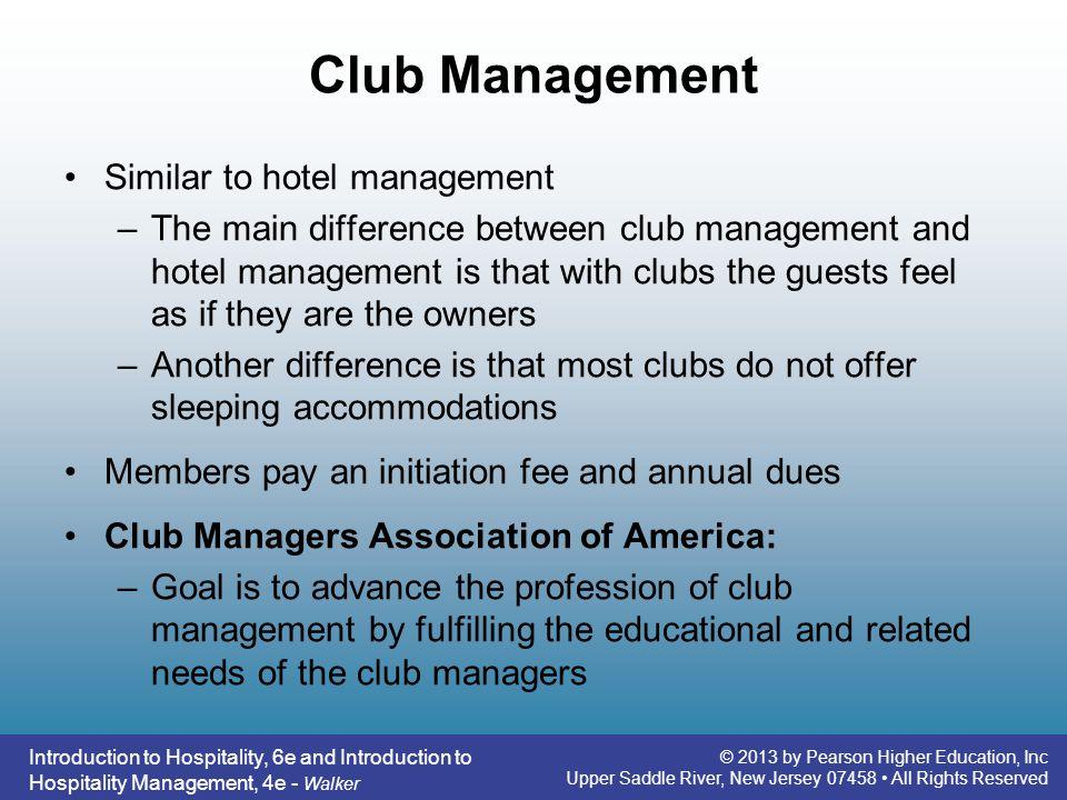 Club Management Similar to hotel management