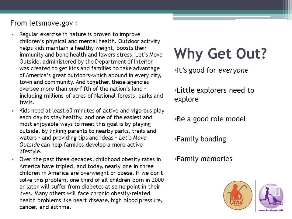 Why Get Out From letsmove.gov : It's good for everyone