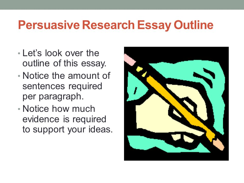 Persuasive research paper outline