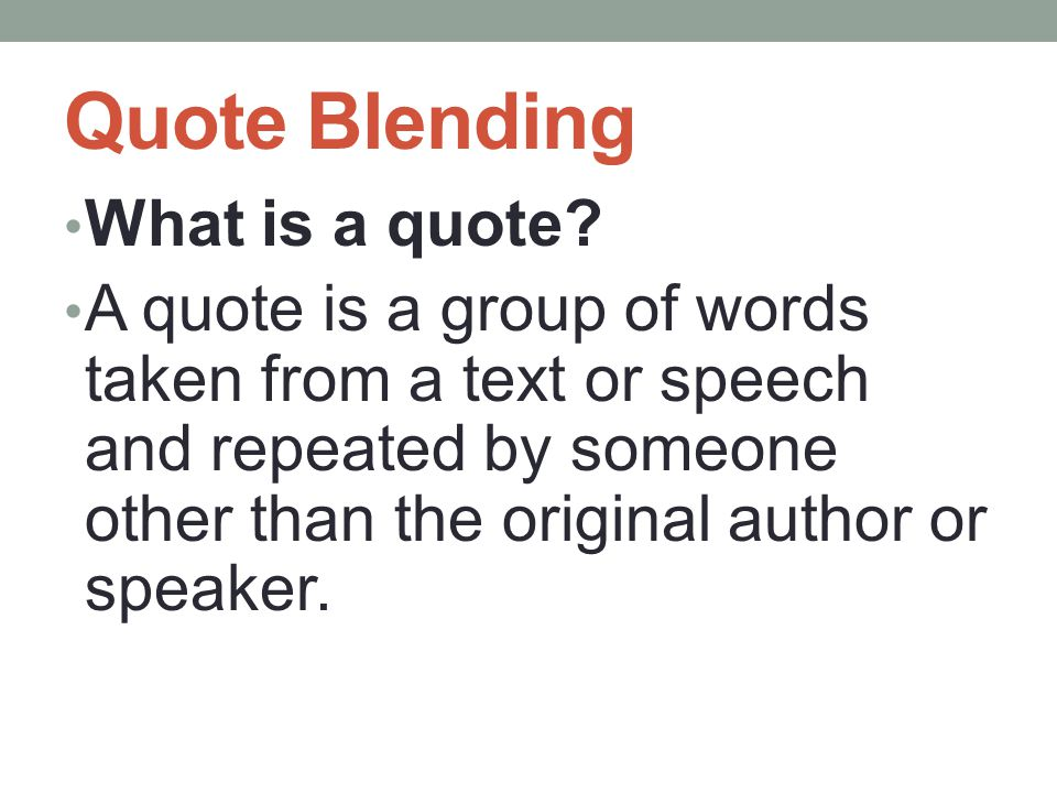 Quote Blending What is a quote