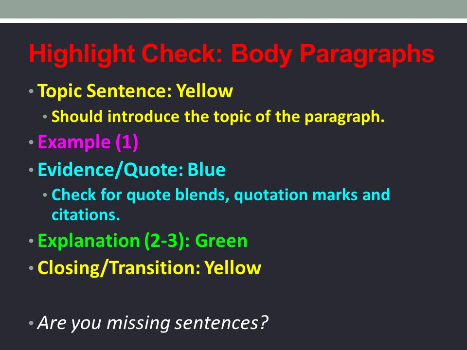 Highlight Check: Body Paragraphs